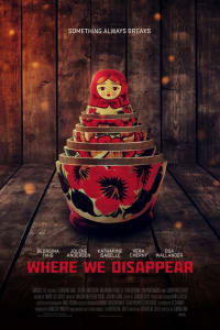 Where We Disappear   Bmovies