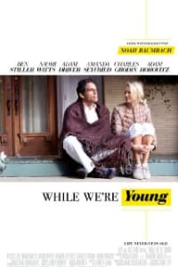 While We Are Young | Bmovies