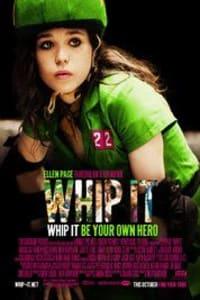 Whip It   Bmovies
