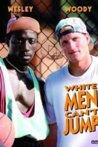 White Men Cant Jump | Bmovies