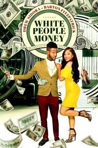 White People Money | Bmovies
