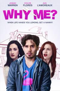 Why Me? | Bmovies
