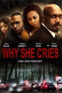 Why She Cries | Bmovies