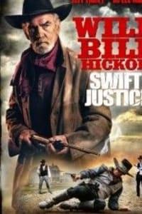 Wild Bill Hickok Swift Justice | Bmovies
