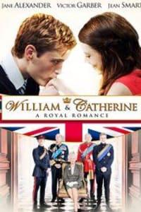 William & Catherine: A Royal Romance | Bmovies
