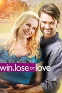Win, Lose or Love | Bmovies