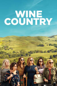 Wine Country | Bmovies