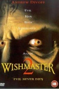 Wishmaster 2: Evil Never Dies | Bmovies