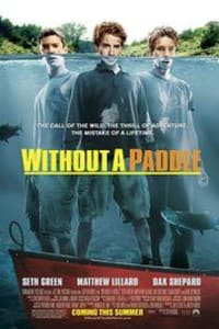 Without a Paddle | Watch Movies Online