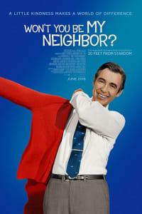 Won't You Be My Neighbor?   Bmovies