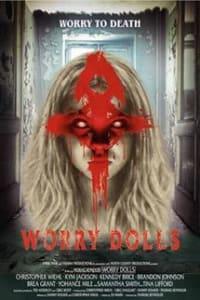 Worry Dolls | Bmovies