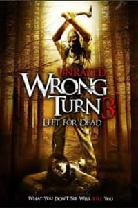 Wrong Turn 3: Left For Dead | Bmovies
