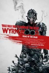 Wyrmwood: Road Of The Dead | Bmovies