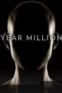 Year Million - Season 01   Bmovies