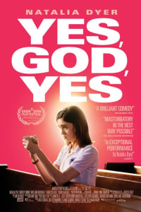 Yes, God, Yes | Bmovies