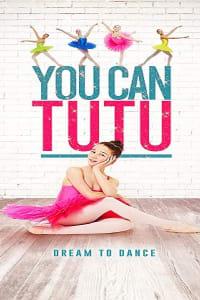 You Can Tutu   Bmovies