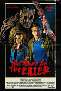 You Might Be the Killer | Bmovies