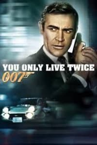 You Only Live Twice (James Bond 007) | Bmovies