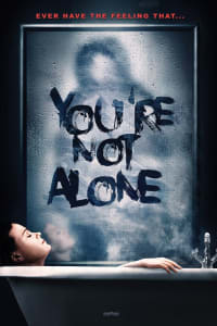 You're Not Alone | Bmovies