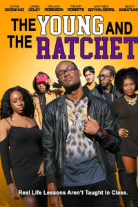 Young and the Ratchet | Watch Movies Online