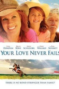 Your Love Never Fails | Bmovies
