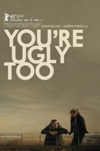 You're Ugly Too | Bmovies